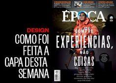 Como foi feita a capa desta semana - edição 867 - http://epoca.globo.com/colunas-e-blogs/faz-caber/noticia/2015/01/capa-compre-experiencias-nao-coisas.html