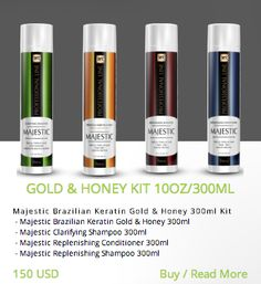 GOLD & HONEY KIT 10OZ/300ML Majestic Brazilian Keratin Gold & Honey 300ml Kit  - Majestic Brazilian Keratin Gold & Honey 300ml  - Majestic Clarifying Shampoo 300ml  - Majestic Replenishing Conditioner 300ml  - Majestic Replenishing Shampoo 300ml  http://majestickeratin.com