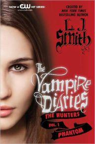 Phantom (The Vampire Diaries Series: The Hunters #1)