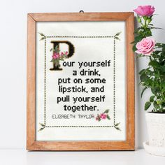 Elizabeth Taylor Quote Easy Cross Stitch Pattern: Pour yourself a drink, put on some lipstick and pull yourself together. (PDF Download) by WhatSheSaidStitches on Etsy