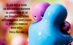 Un abbraccio per la buonanotte :)  Il più delle volte un abbraccio è staccare un pezzettino di sé per donarlo all'altro affinché possa continuare il proprio cammino meno solo.  Pablo Neruda  #pabloneruda, #abbraccio, #Solitudine,