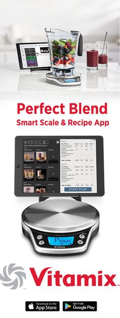 1000 images about vitamix blenders on pinterest vitamix for Vitamix perfect blend smart scale