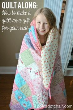 Quilt Along: Learn step by step how to make a quilt as a gift for your kids on polkadotchair.com