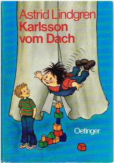 #Lindgren, Astrid: Karlsson vom Dach. Zeichnungen von Ilon Wikland.  Oetinger, 1978 Book Authors, Book Recommendations, Childrens Books, Growing Up, Literature, Activities, Retro, Illustration, Kids