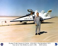 Dryden Flight Research Center 1975. Test pilot Tom McMurtry in front of the X-24B test aircraft.