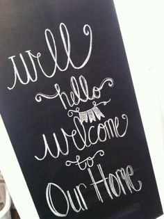Welcome chalkboard- entryway chalkboard  Designs by Shelb: House Tour!