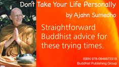 Don't Take Your Life Personally by Ajahn Sumedho Theravada Buddhism, Buddhist Teachings, Happy Hippie, Mindfulness, Advice, Magazine, In This Moment, Books, Movie Posters