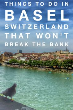 Although many tourists think of Basel Switzerland as an expensive river boat port city, here are six fun things to do in Basel that won't break the bank.