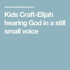Elijah Still Small Voice Craft