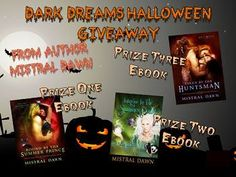 Mistral Dawn's Musings: #Awesome #Dark #Dreams #Halloween #Giveaway!!! :-)...