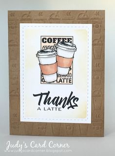 Judy's Card Corner: Summer Coffee Lovers Blog Hop - Thanks A Latte