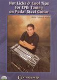 Hot Licks & Cool Tips for E9th Tuning on Pedal Steel Guitar, With Tommy White [DVD] [English], 11487241