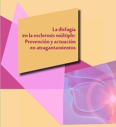 Accso gratuito. La disfagia en la esclerosis multiple: prevención y actuación en atragantamientos