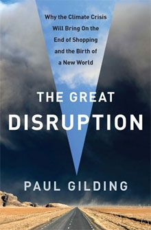 The Great Disruption offers a stark and unflinching look at the challenge humanity faces-yet also a deeply optimistic message. The coming decades will see loss, suffering, and conflict as our planetary overdraft is paid; however, they will also bring out the best humanity can offer: compassion, innovation, resilience, and adaptability. Gilding tells us how to fight-and win-what he calls The One Degree War to prevent catastrophic warming of the earth, and how to start today.