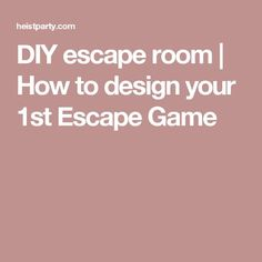 DIY escape room | How to design your 1st Escape Game
