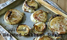 Garlic Rubbed Roasted Cabbage Steaks  what is2pointsplus? http://www.healthyweightforum.org/eng/articles/points-plus/