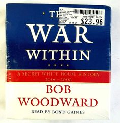 The War Within : A Secret White House History 2006-2008 by Bob Woodward #BobWoodward #AudioBook