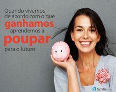 Familia.com.br | 10 Dicas para Aprender a Economizar #Economia