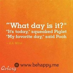 Winnie the Pooh Quote! I love Pooh Cute Quotes, Great Quotes, Quotes To Live By, Inspirational Quotes, Motivational Quotes, The Words, Cool Words, Tao, Winnie The Pooh