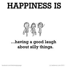 Happiness iss..