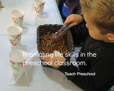 Promoting life skills in the preschool classroom