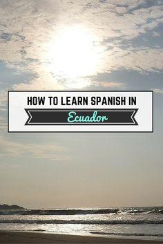 how to learn spanish in Ecuador