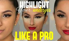 Highlight Your Undereyes LIKE A PRO! | Makeup By Leyla