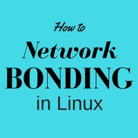 This article explains what is network bonding in Linux. Quick 4 step guide helps you to setup network bonding in your server in minutes.
