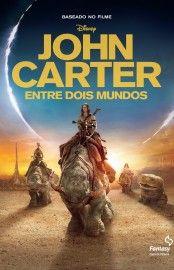 Baixar Livro John Carter - Entre Dois Mundos - Stuart Moore em PDF, ePub e Mobi ou ler online