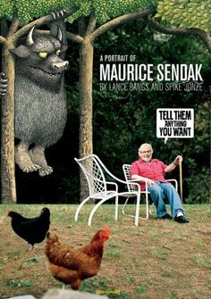 Tell Them Anything You Want: A Portrait of Maurice Sendak. i love this man. Maurice and Spike.