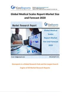 Global medical scales report market size and forecast 2020