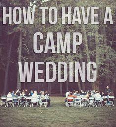 How to Have a Camp Wedding @ AileenBarker.com