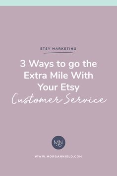 Customer service is a  HUUUUUUUUUUGE  factor in gaining traction on Etsy-- not only does Etsy reward excellent customer service with higher search placement ( read: free traffic ), but it is also one of the best ways to set your shop apart from everyone)  And here's another thing:  it costs 5x more