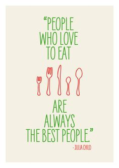 Kitchen art, wall decor, print poster inspirational retro food quote - Julia Child. $21.00, via Etsy.
