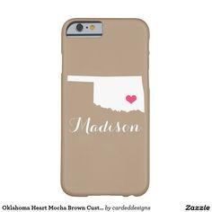 Oklahoma Heart Mocha Brown Custom Monogram Barely There iPhone 6 Case