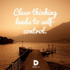 When you think clearly about what you eat, God empowers you to continue to make good choices. Clear thinking leads to self-control. #DanielPlan