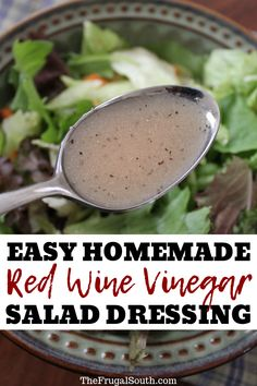 Homemade Red Wine Vinegar Salad Dressing Recipe - Cheap Meals & Budget Recipes - Home Red Wine Vinaigrette Salad Dressing Recipe, Red Wine Vinegar Salad Dressing Recipe, Red Wine Vinegar Recipes, Salad Dressing Recipes, Salad Recipes, Salad Vinegar, Salad Dressings, Italian Dressing Recipes, Budget Meals