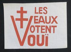 Affiche Mai 68 - Les veaux votent OUI - Croix de Lorraine