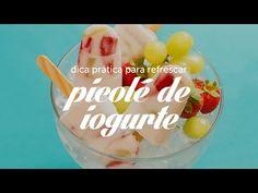 Picolé de Iogurte e Frutas   Dicas de Bem Estar - Lucilia Diniz - YouTube
