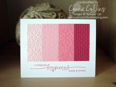 various shades of pink (Pink Pirouette, Pretty in Pink, Regal Rose, and Rose Red), and embossed each strip with a different embossing folder.