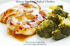 Clean Eating Dinner Idea – Honey Mustard Baked Chicken | Weight Loss Meals and Recipes - Clean Eating Recipes #cleaneating #cleaneatingrecipe #healthyrecipes