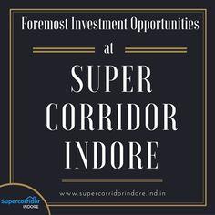 #Investment Opportunities at #SuperCorridor #Indore.
