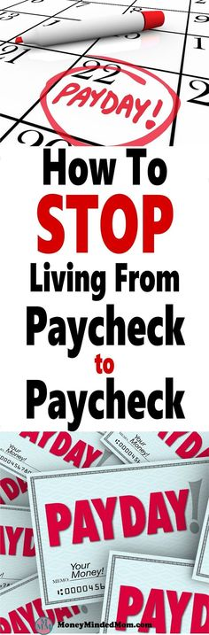 How to Stop Living Paycheck to Paycheck ~ Living paycheck to paycheck is no way to live. You need to start living within your means and find ways to save money. Luckily, I've got your back, read on to finally be free of your next payday. money | frugal li