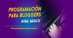 HTML para bloggers, communitys y principiantes coders, aprende lo elemental para programar tu sitio web y agregar de forma correcta el…