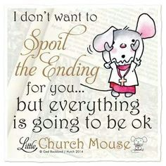 little church mouse quotes - Google Search
