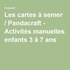 Les cartes à semer / Pandacraft - Activités manuelles enfants 3 à 7 ans