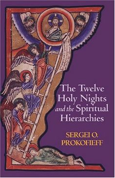 Twelve Holy Nights And the Spiritual Hierarchies: Sergey Prokofiev, Simon Blaxland-de Lang: 9781902636610: Amazon.com: Books