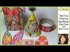 Gel Press Print on Anything! Part 2 with Kate Crane - YouTube
