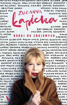 Dodaj do znajomych - Zuzanna Łapicka - ebook Anouk Aimee, Kirk Douglas, Roman Polanski, E 3, Ray Charles, Doula, Persona, Believe, Film