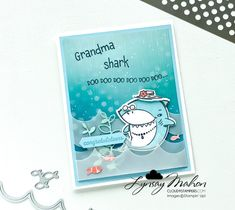 Grandma Shark Do Do Do Do Do Do Mini Sales, Chalk Markers, Specialty Paper, Glue Dots, Paper Pumpkin, Baby Shark, Crafty Projects, Creative Cards, Cool Cards